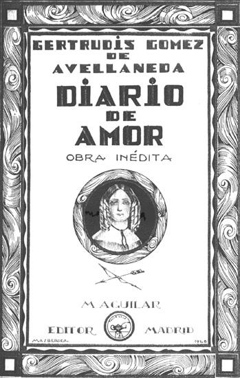 Обложка книги Гертрудис Гомес де Авельянеда «Diario de Amor» («Дневник любви»), Мадрид, 1901 год